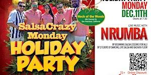 TONIGHT SalsaCrazy Mondays HOLIDAY PARTY, LIVE Orq....