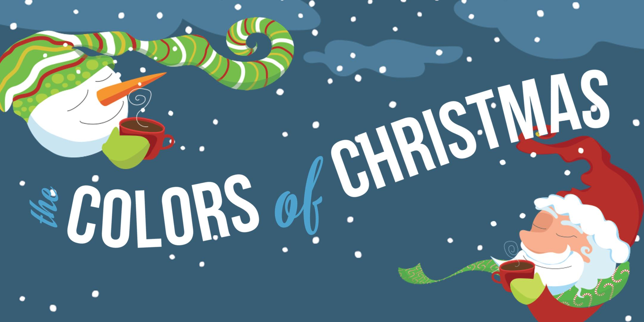 The Colors of Christmas | Richmond, IN | Wesleyan Church | December 10, 2017