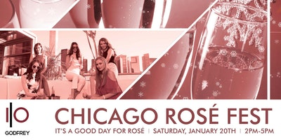Chicago Rosé Fest - A Rosé Tasting at IO Godfrey Rooftop Lounge!