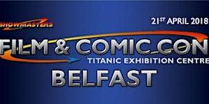 Film & Comic Con BELFAST 2018