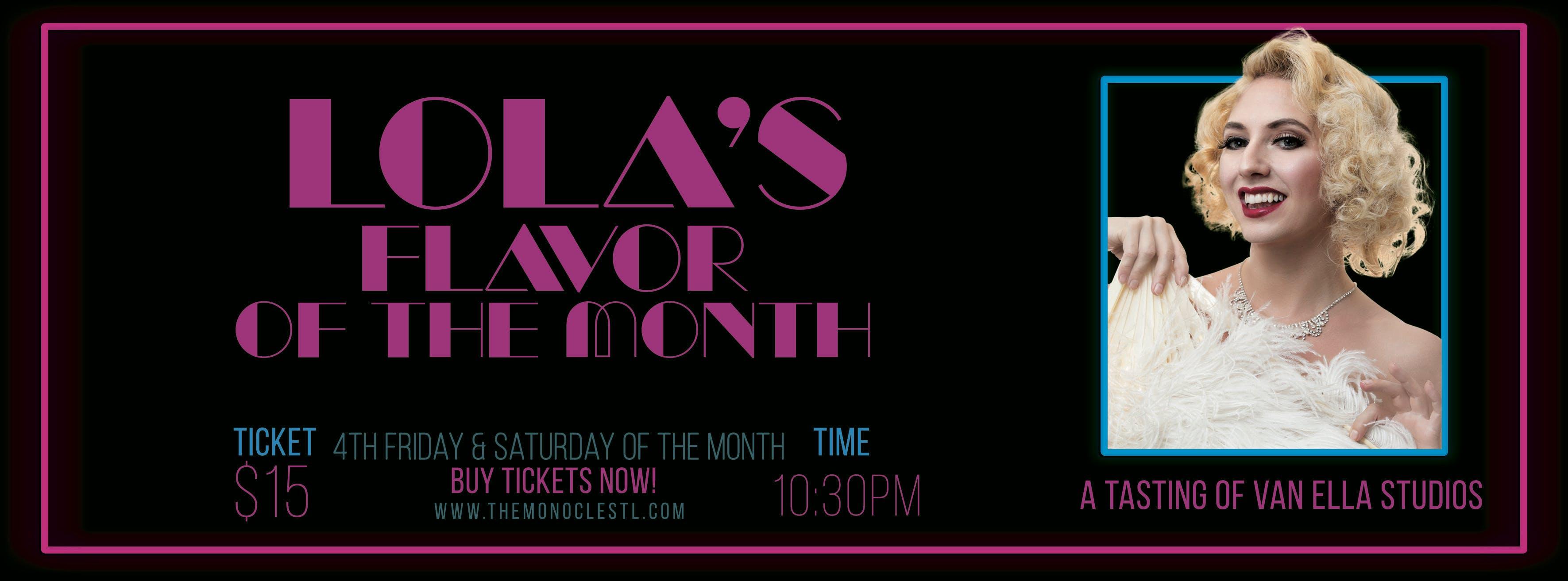 Lola Van Ella's Flavor of the Month Burlesque