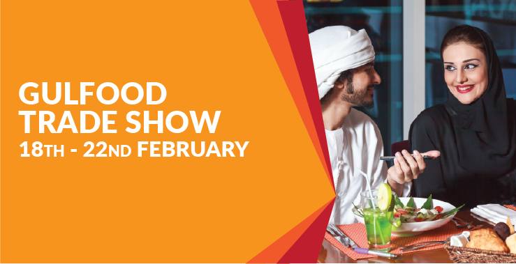 Showcase Your Products at Gulfood 2018, Dubai