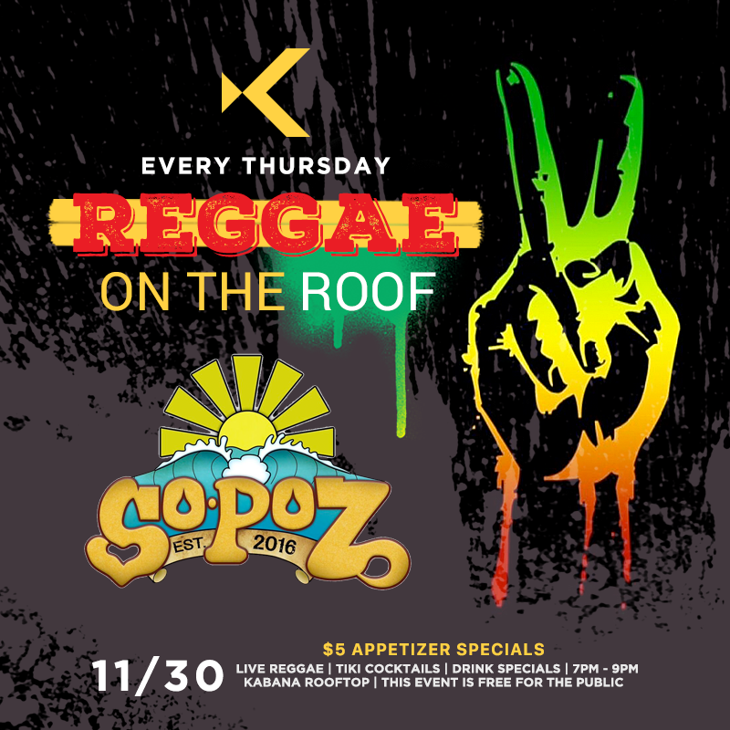 Reggae on the Roof Feat Sopoz