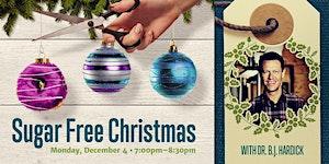 Sugar Free Christmas (Special Focus: Diabetes and...