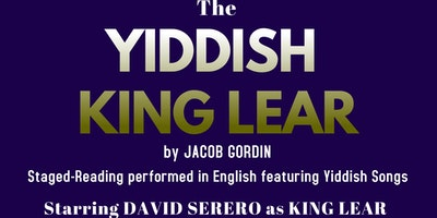 The YIDDISH KING LEAR by Jacob Gordin