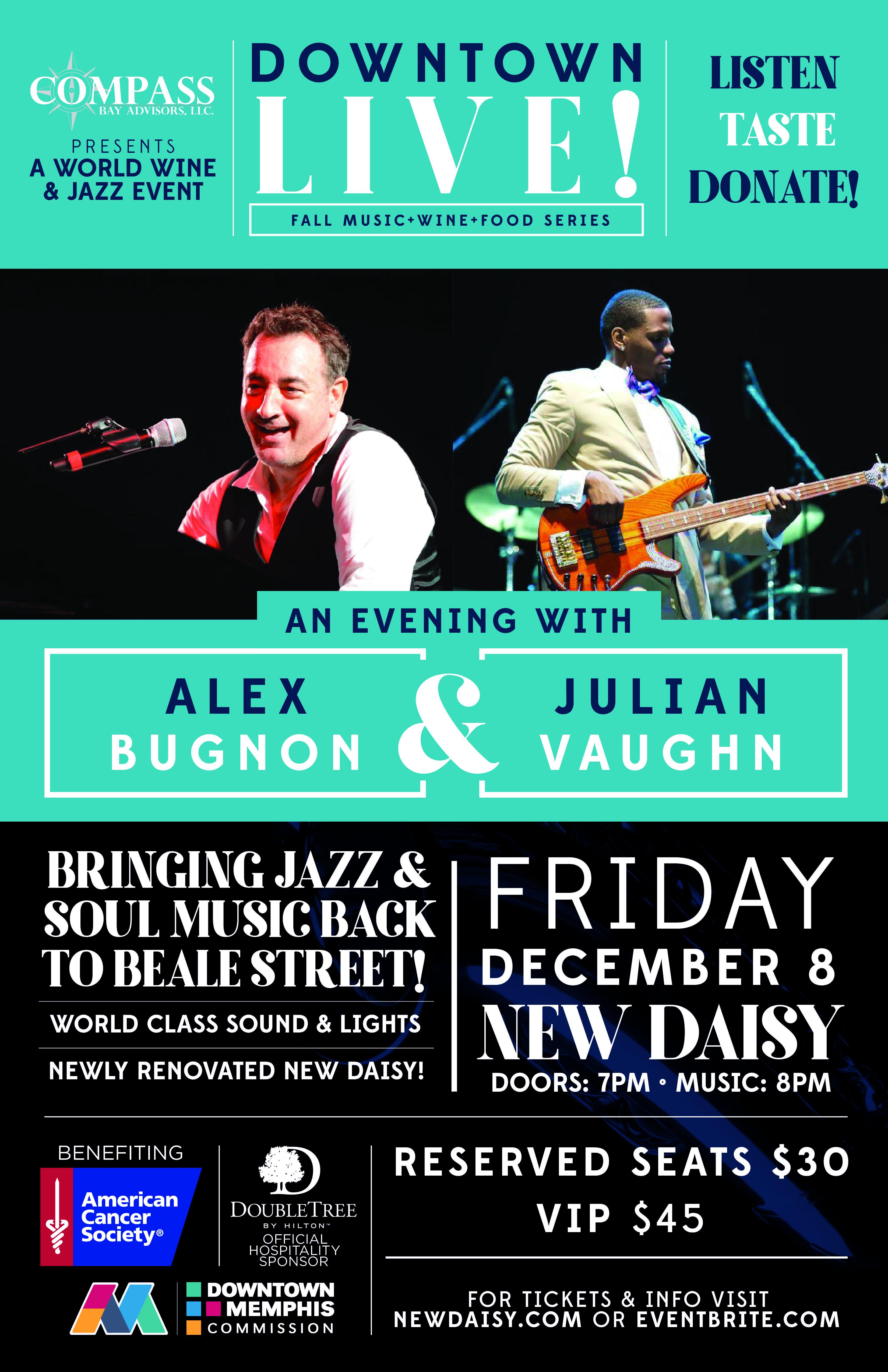 Downtown Live! an Evening With Alex Bugnon and Julian Vaughn!   Memphis, TN   New Daisy Theatre   December 8, 2017