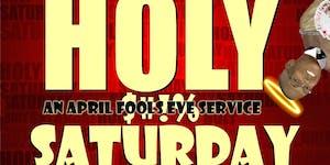 April Fools Eve Service (21+ Magic Show)