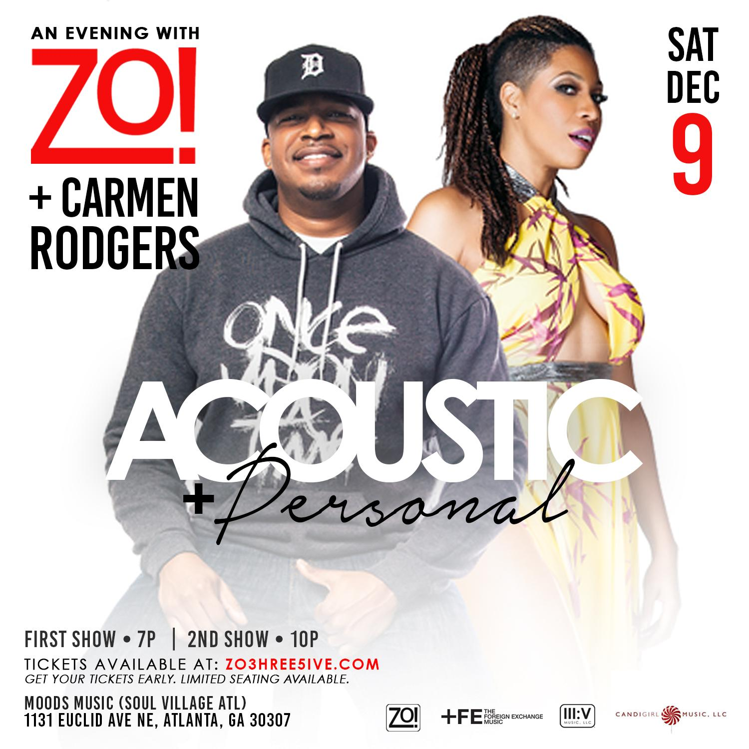 Acoustic and Personal: an Evening With Zo! and Carmen Rodgers (7:00p Show) (2017 Edition) | Atlanta, GA | Moods Music (Soul Village) | December 9, 2017