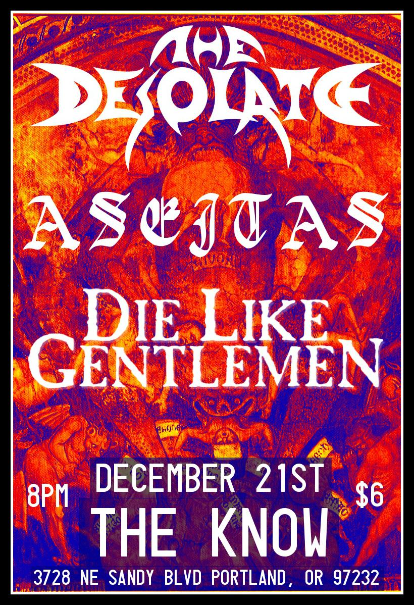 The Desolate // Aseitas // Die Like Gentlemen