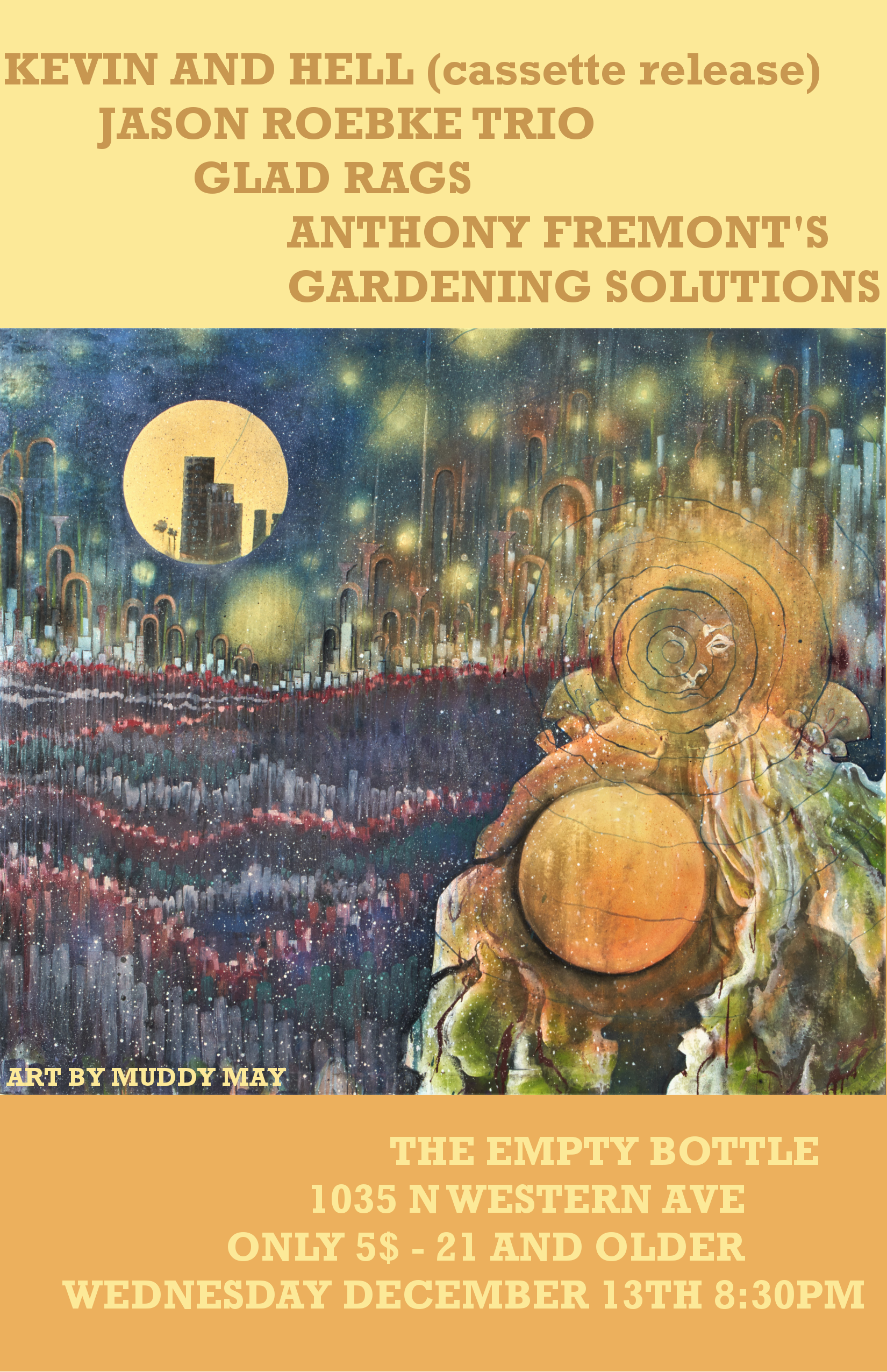 Kevin and Hell (Cassette Release) / Jason Roebke / Glad Rags / Anthony Fremont's Garden Solutions