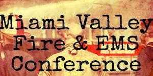 2018 Miami Valley Fire & EMS Conference