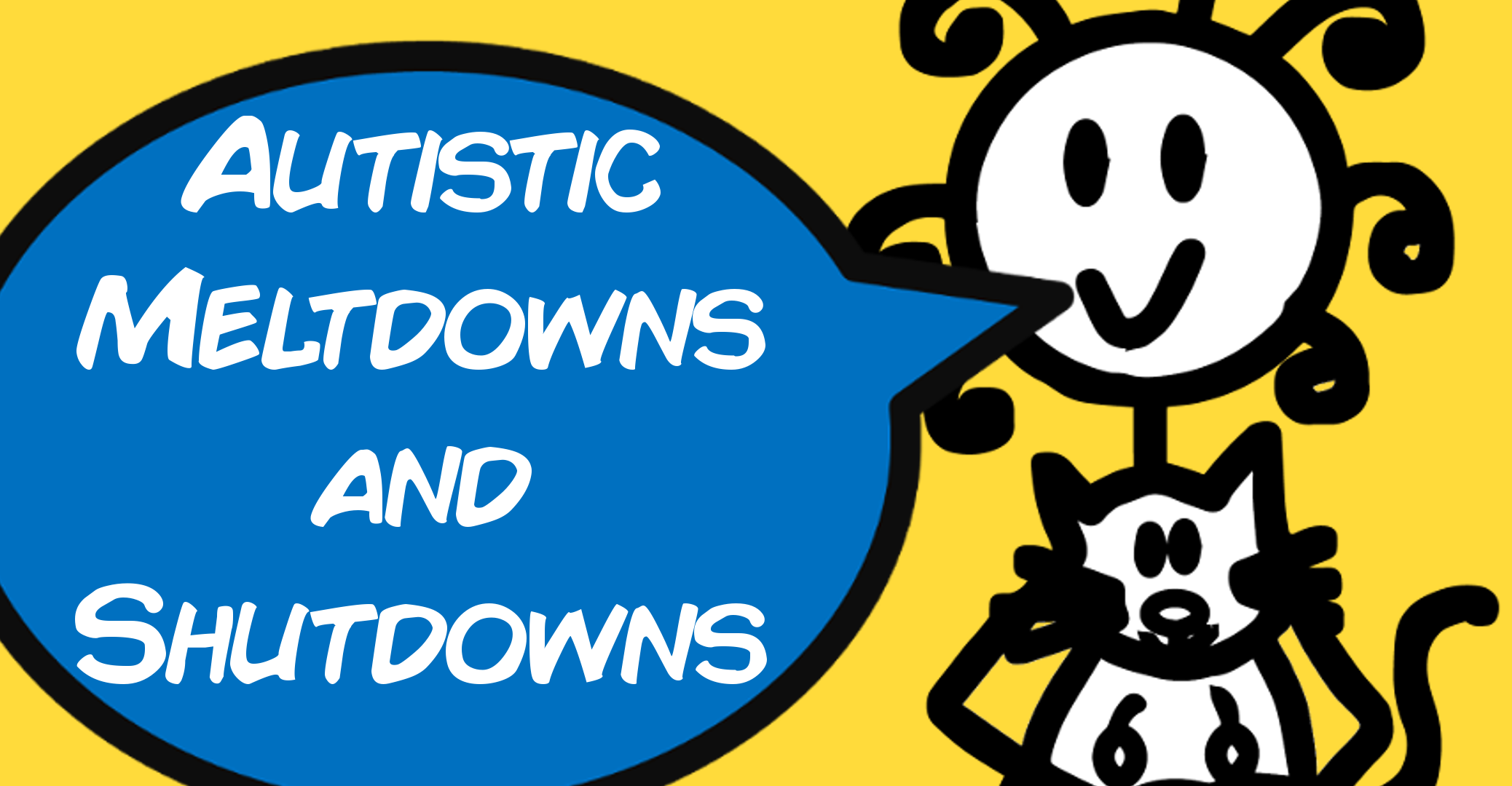 Autism Meltdowns and Shutdowns - The Curly Ha