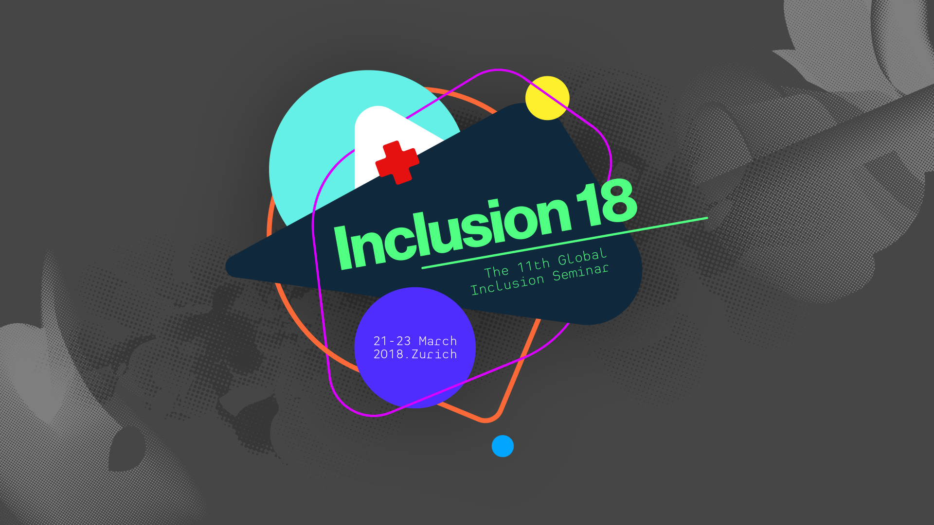 INCLUSION 18 - 11th Global Inclusion Seminar - GBP