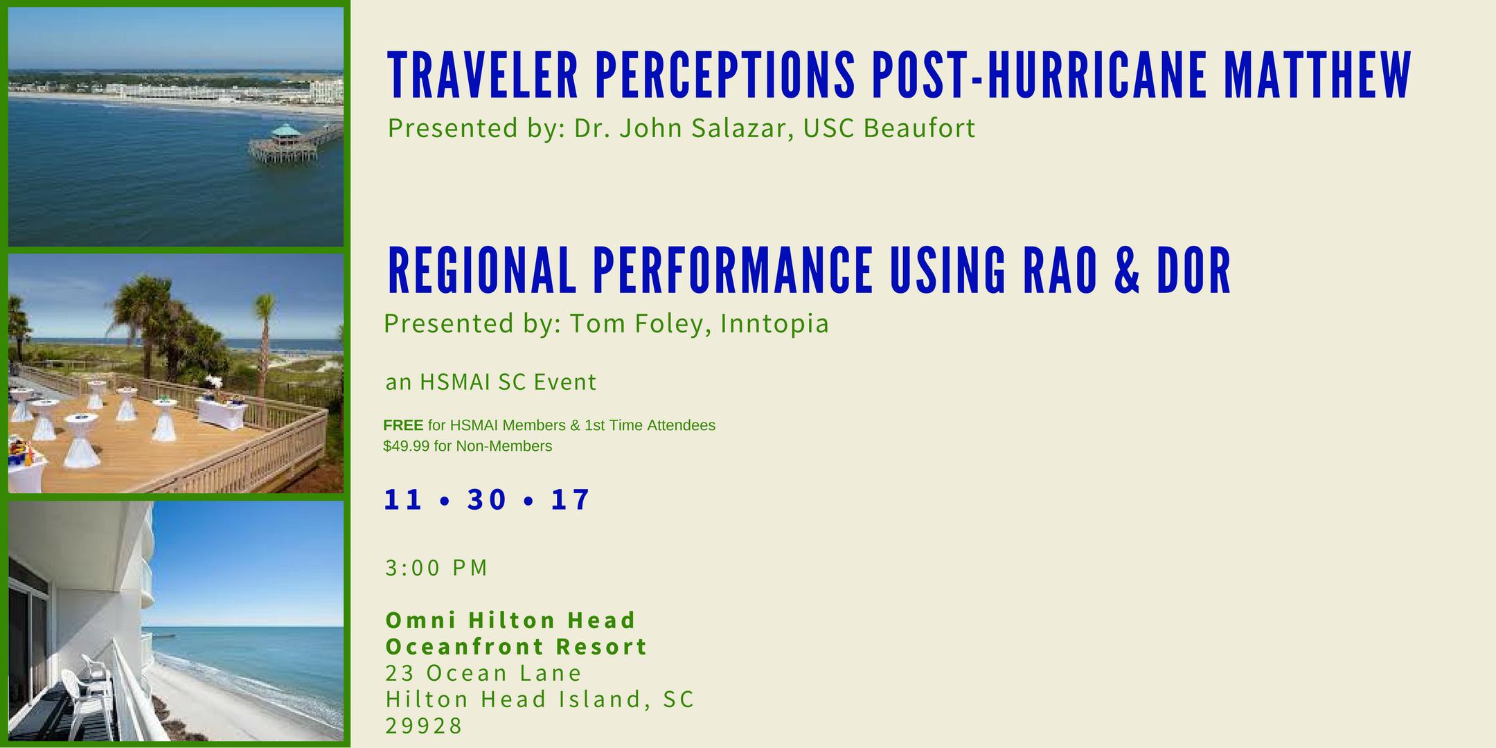 Traveler Perceptions Post-Hurricane Matthew & Regional Performance