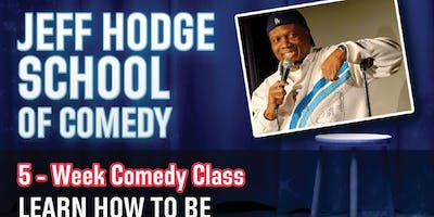 Jeff Hodge School Of Comedy/VIP Special