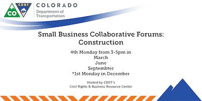 CDOT Construction Small Business Collaborative Forum