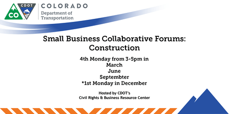 CDOT Construction Small Business Collaborative Forum tickets