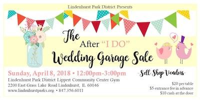 Wedding Garage Sale.Wedding Garage Sale Lake Villa April Sunday 8 2018 12 00 Pm Even