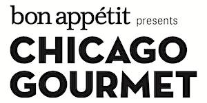 Chicago Gourmet 2018 presented by Bon Appétit