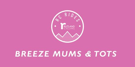 Mums & Tots Breeze Ride - Ferry Meadows tickets