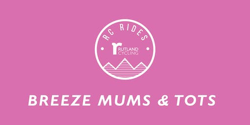 Mums & Tots Breeze Ride - Ferry Meadows