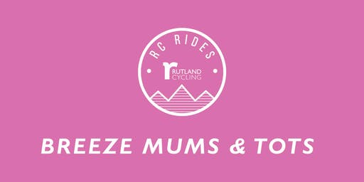 Mums & Tots Breeze Ride - Whitwell