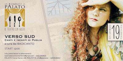Verso Sud. Canti e incanti di Puglia