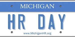 Michigan HR Day 2018: Connecting HR Leaders,...