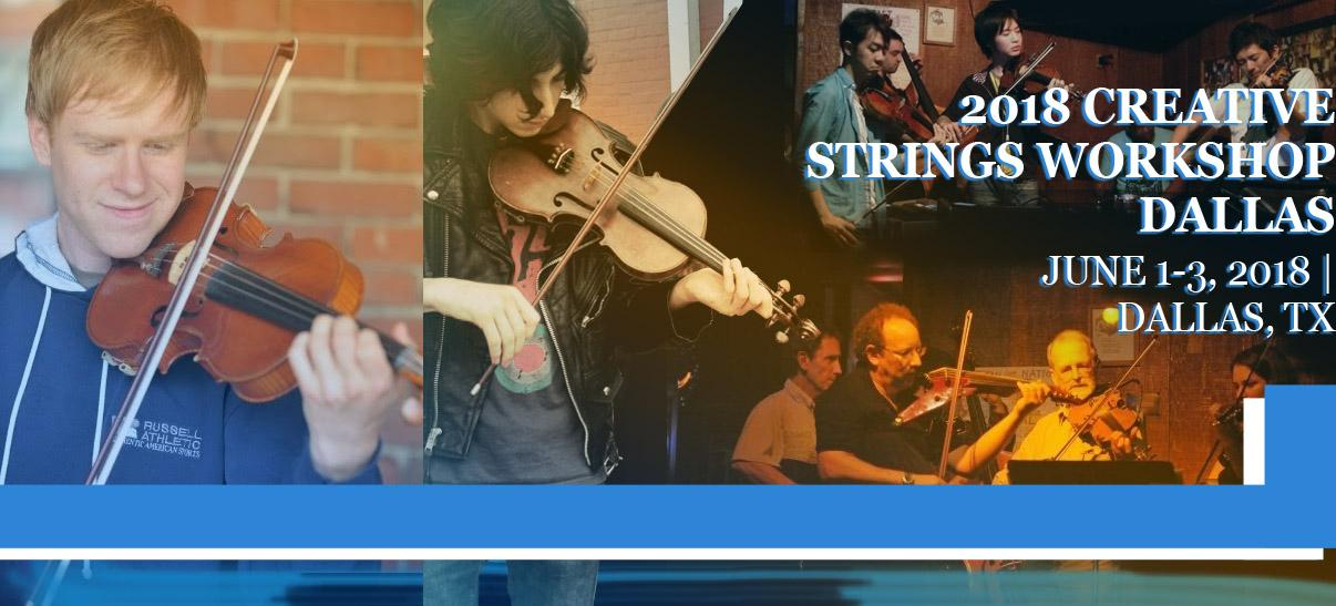 Creative Strings Workshop - Dallas, TX