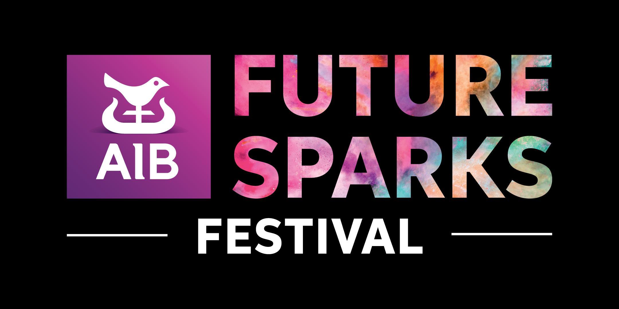 AIB Future Sparks Festival