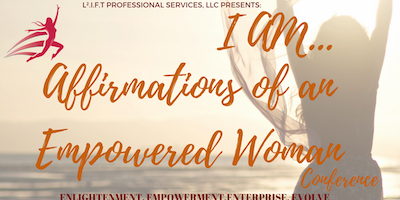 I AM   Affirmations of an Empowered Woman 2018 Conference - Norcross -
