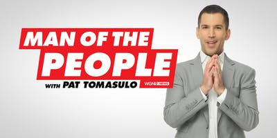 Man of the People with Pat Tomasulo Tickets