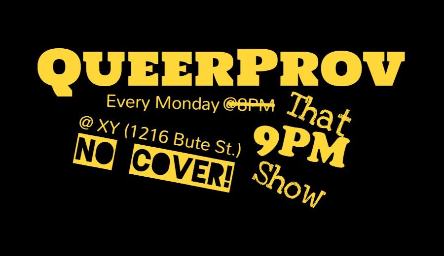 QueerProv Monday - That 9PM Show