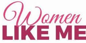 Women Like Me Business & Consumer Expo