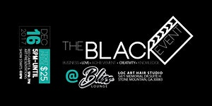 "Atlanta Loc Art  Presents ""The B.L.A.C.K. Event"""