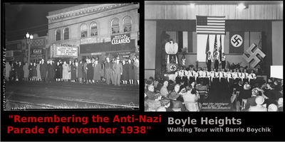 """Jewish Boyle Heights: """"Remembering the Anti-Nazi Parade of 1938"""" (December)"""