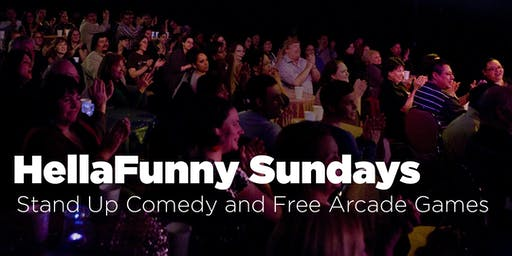 HellaFunny Sundays: A San Francisco Stand Up Comedy Show