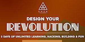 Design Your Revolution Hackcamp