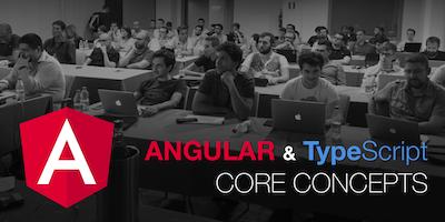 Angular & Typescript Core Concepts (2gg-Firenze)