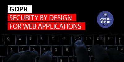 GDPR Security by Design for Web Applications With The OWASP TOP 10