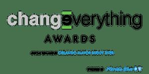 Change Everything Awards