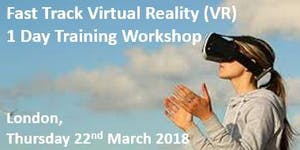 Fast Track Virtual Reality (VR) – 1 Day Training...