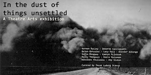 In the dust of things unsettled