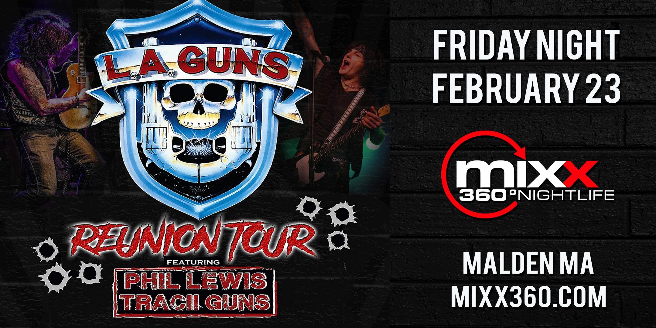 Mixx 360 presents L.A. GUNS REUNION