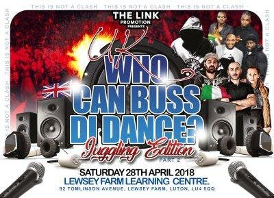 UK WHO CAN BUSS DI DANCE PT2 THE JUGGLING EDI