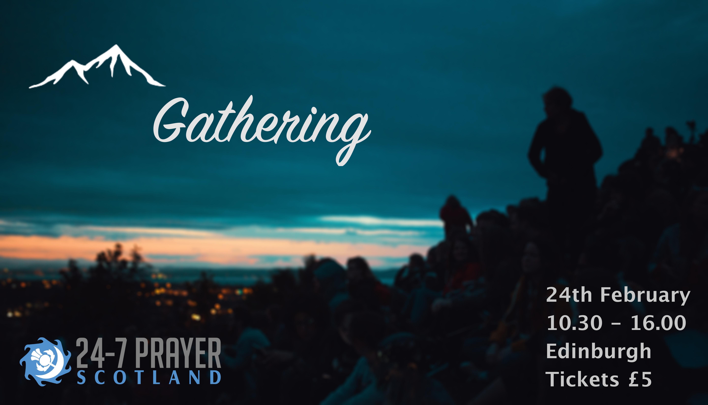 24-7 Scotland Gathering