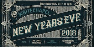 New Years Eve at Whitechapel!