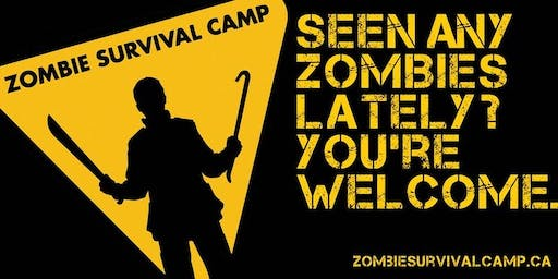 Zombie Survival Camp: Oct 4-6, 2019