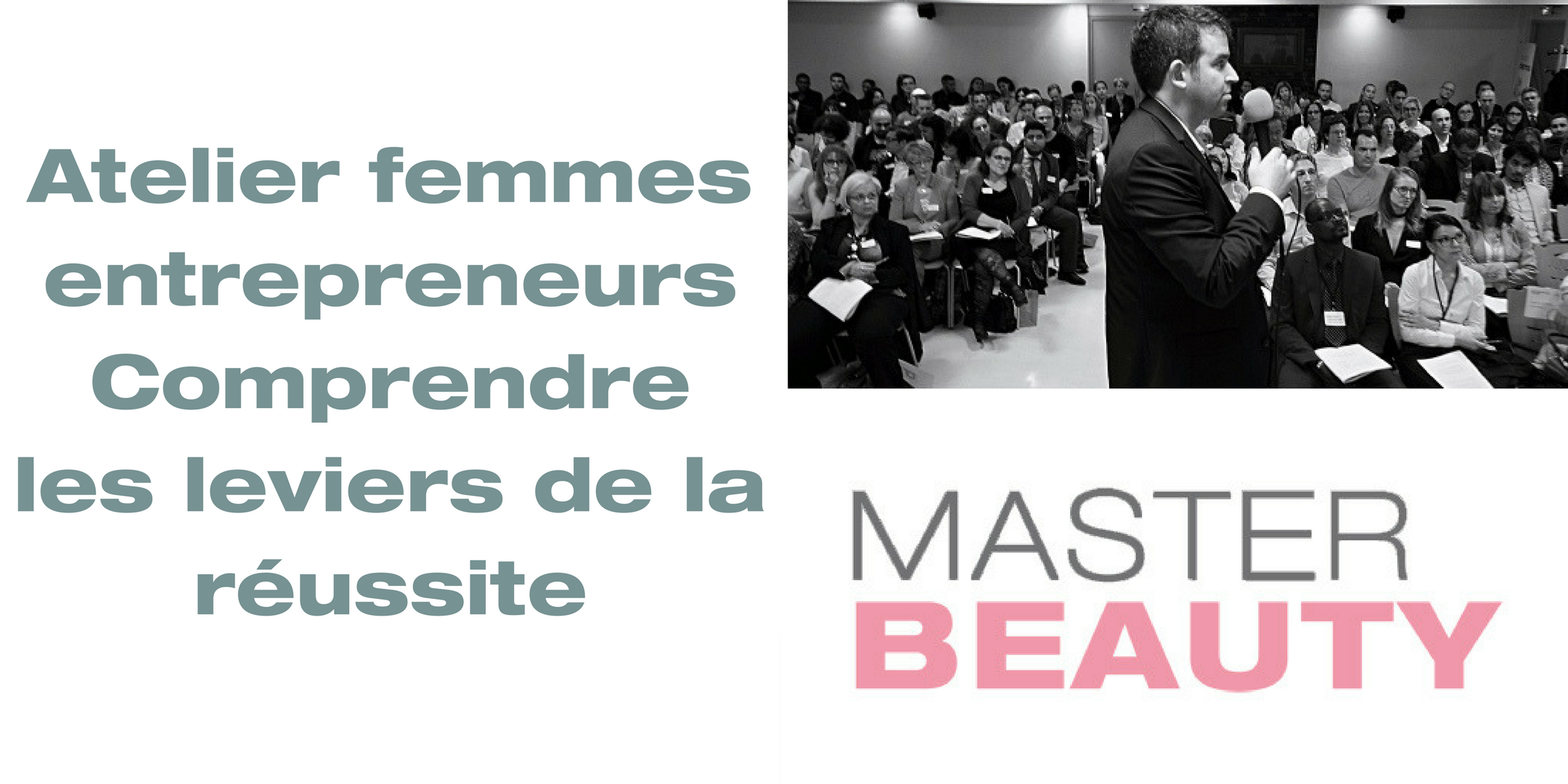Atelier femmes entrepreneurs : Comprendre les