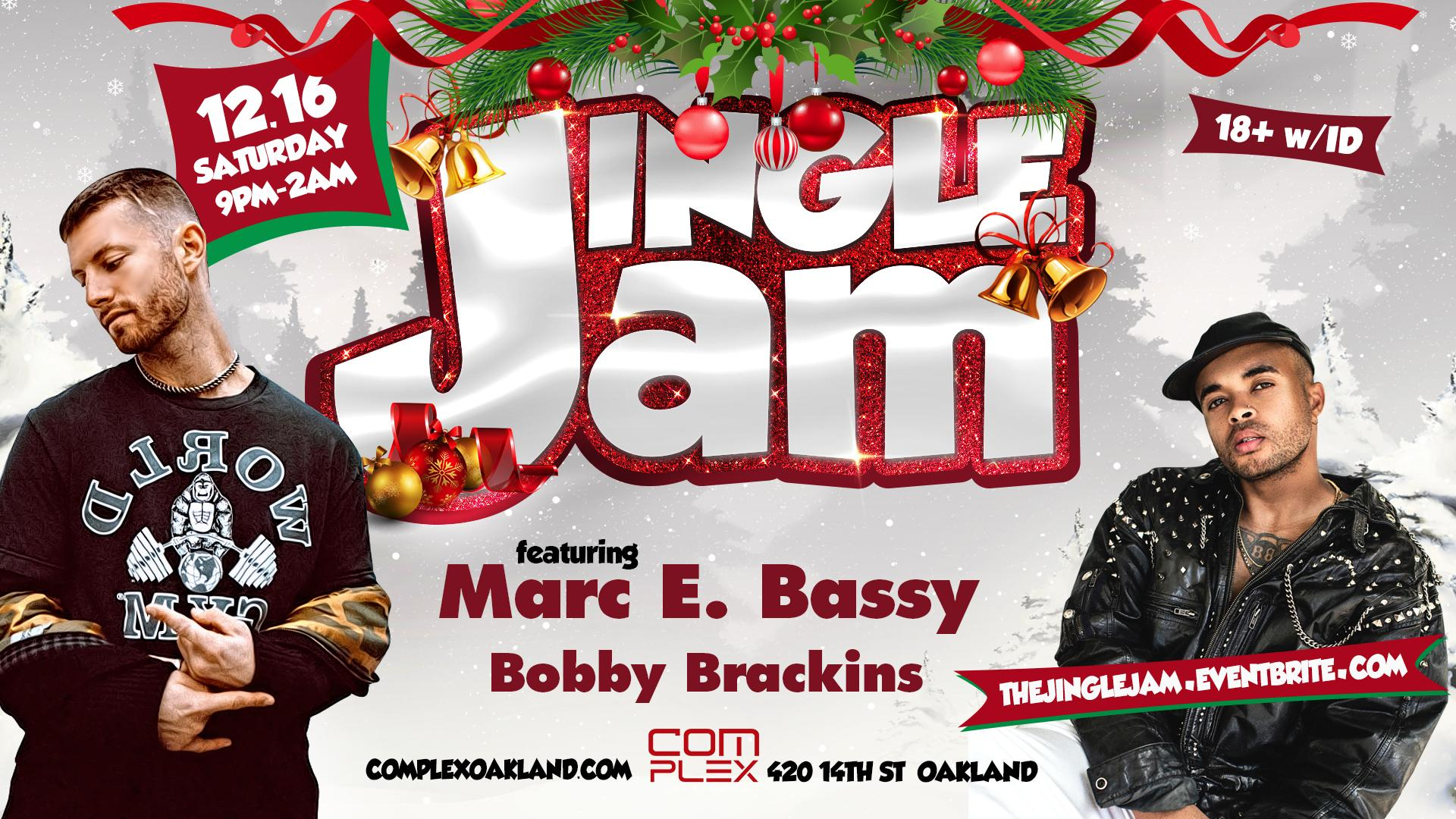 Jingle Jam w/ Marc E. Bassy & Bobby Brackins